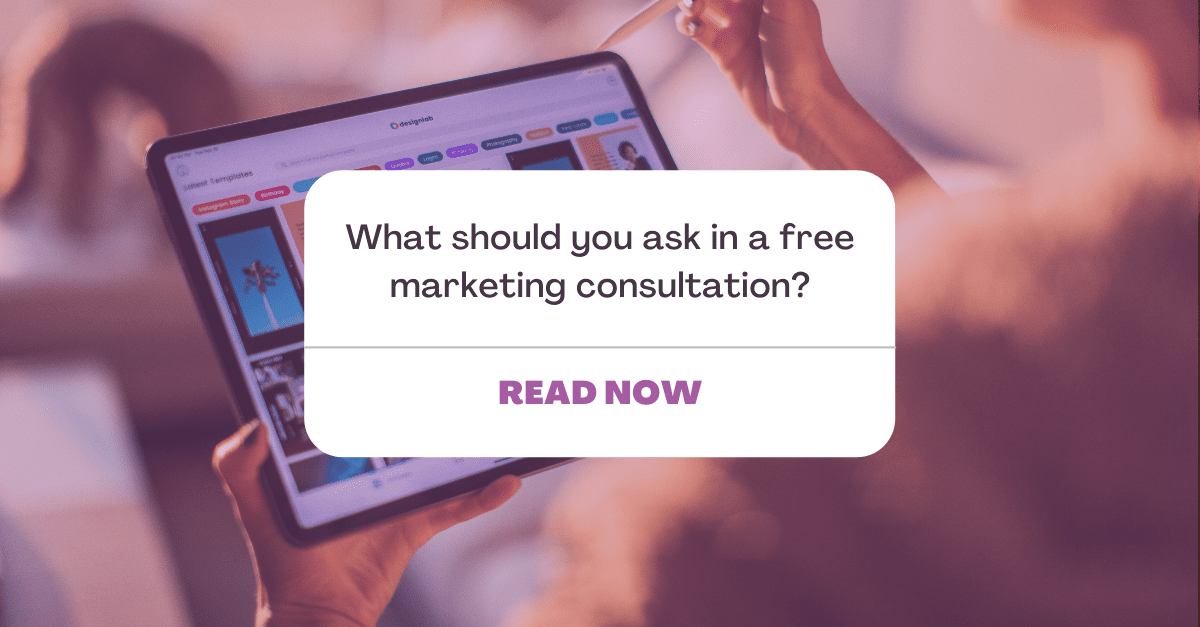 What should i ask during a marketing consultation? Read now!