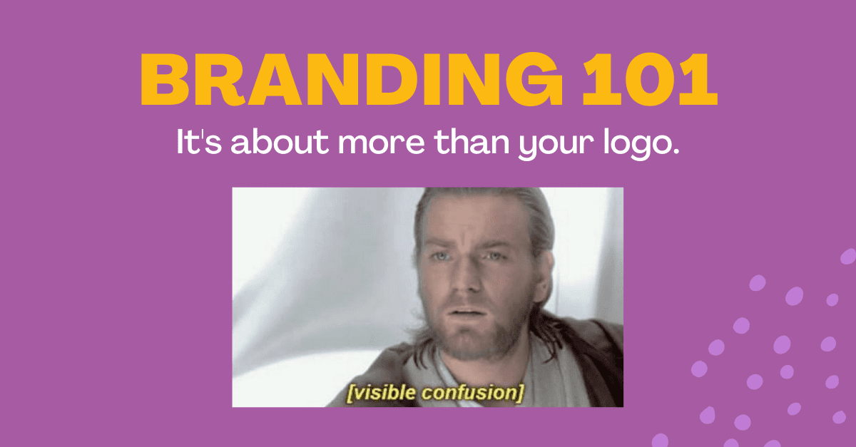 Branding 101 meme with confused person