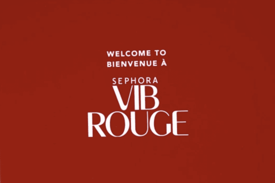 Welcome to Sephora VIB rouge
