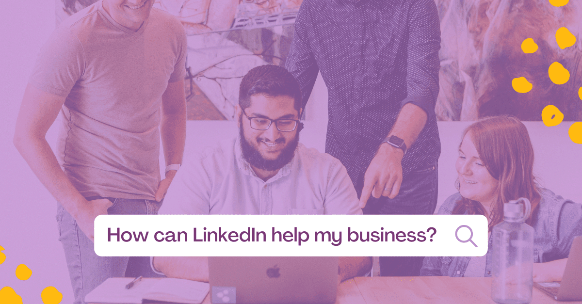 Graphic branded with search bar saying How can LinkedIn help my business?