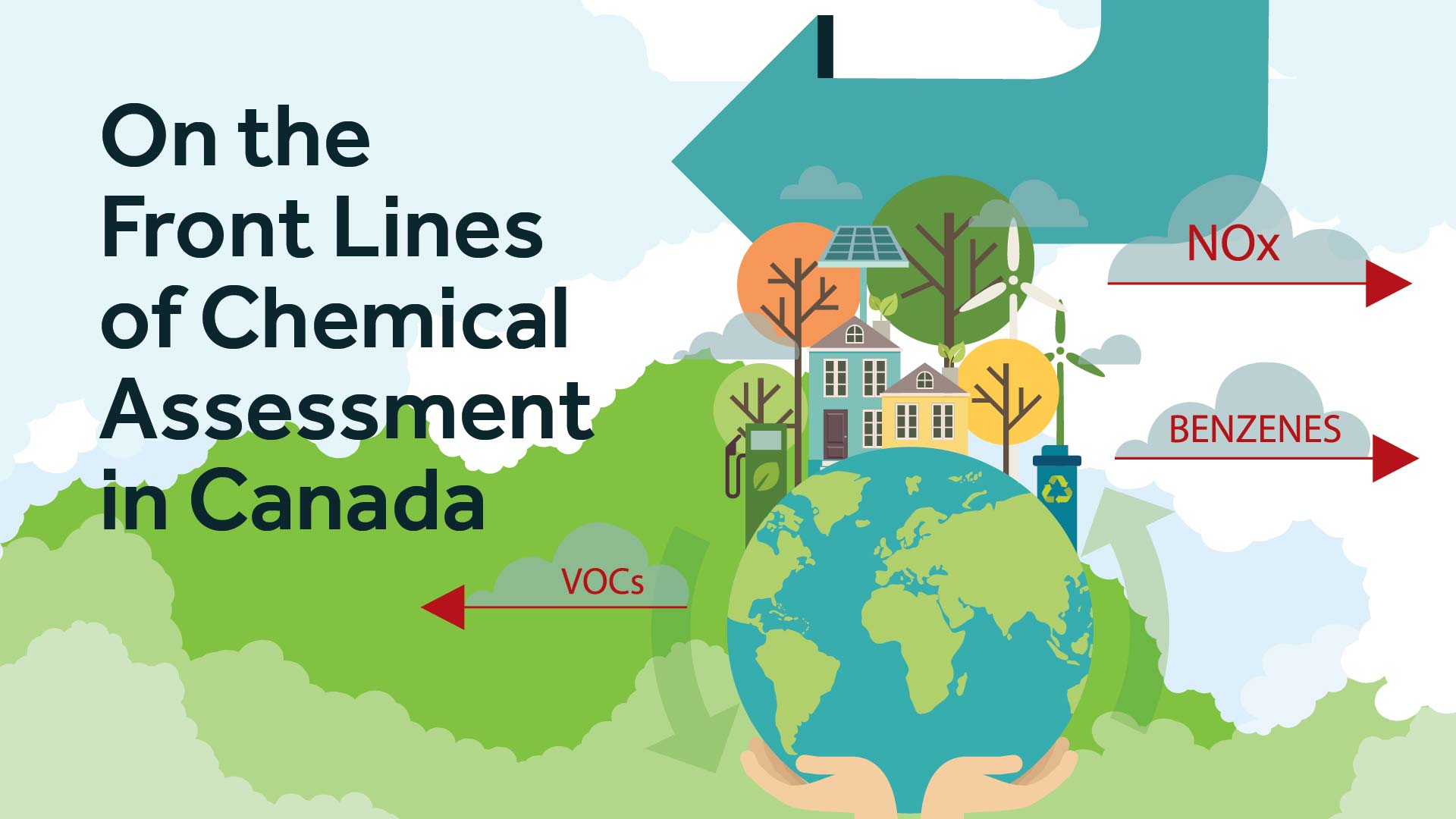 On the Front Lines of Chemical Assessment in Canada